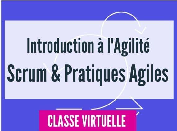 Introduction à l'Agilité et scrum et pratiques agiles