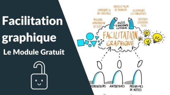 Facilitation Graphique le module gratuit